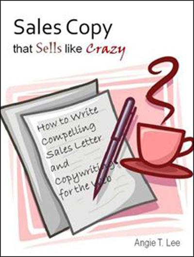 Sales Copy that Sells like Crazy How to Write Compelling Sales Letter and Copywriting for the Web (EPUB)