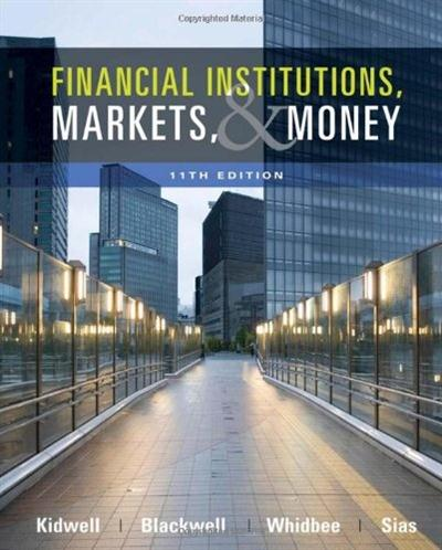 Financial Institutions, Markets, and Money, 11th Edition (PDF)