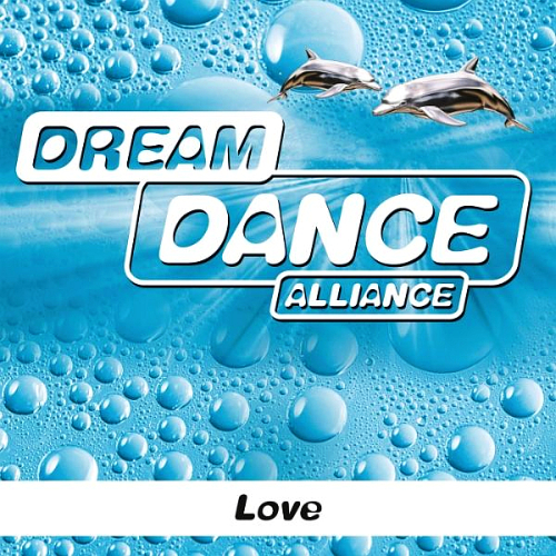 Dream Dance Alliance (D.D. Alliance) - Love (2014)