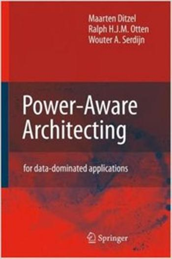 Power-Aware Architecting - for data-dominated applications