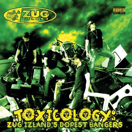 Zug Izland-Toxicology Dopest Bangers (2013)