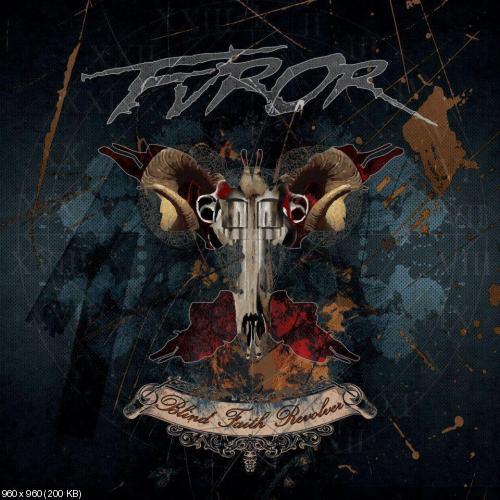 Furor - Blind Faith Revolver (2013)