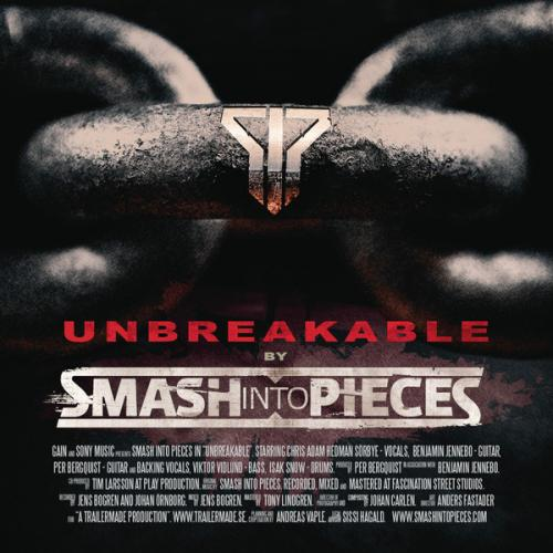 Smash Into Pieces - Unbreakable (2013)