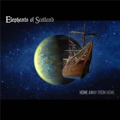 Elephants of Scotland - Home Away From Home (2013)