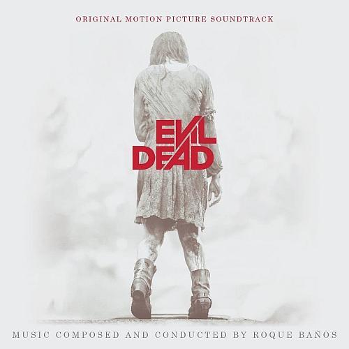 Roque Banos - Evil Dead (Expanded Score) (2013)