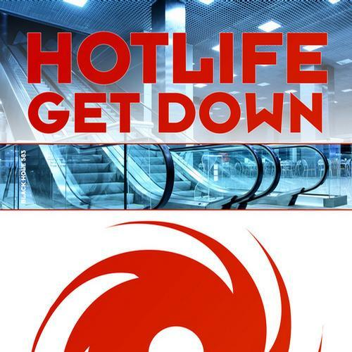 Hotlife - Get Down (2013)