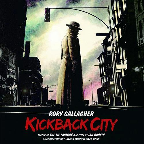Rory Gallagher - Kickback City (2013)