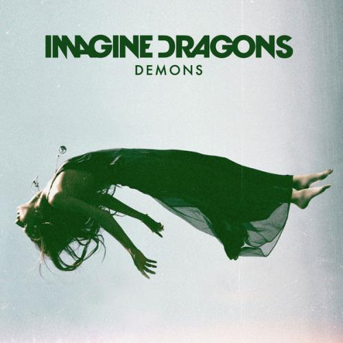 Imagine Dragons - Demons (Remixes) (2013)