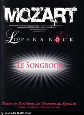 Моцарт, Рок-опера / Mozart, l'Opera rock (2010) BDRip 1080p | Sub