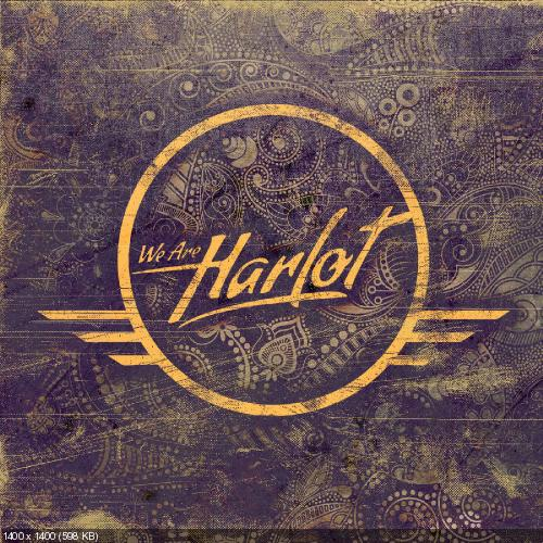 We Are Harlot - We Are Harlot (2015)